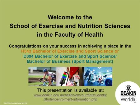 School of Exercise and Nutrition Sciences in the Faculty of Health