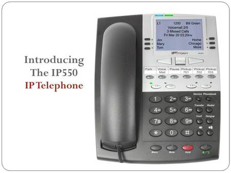 Introducing The IP550 IP Telephone. Things you should know about an IP Telephone system The IPitomy system has many of the same features of traditional.