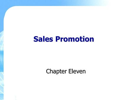 Sales Promotion Chapter Eleven.