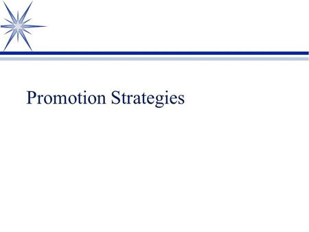 Promotion Strategies.