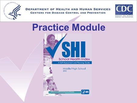 Practice Module. Demonstration Module 7: Health Promotion for Staff.
