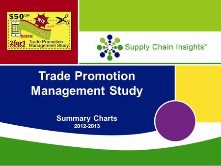 Trade Promotion Management Study Summary Charts 2012-2013.