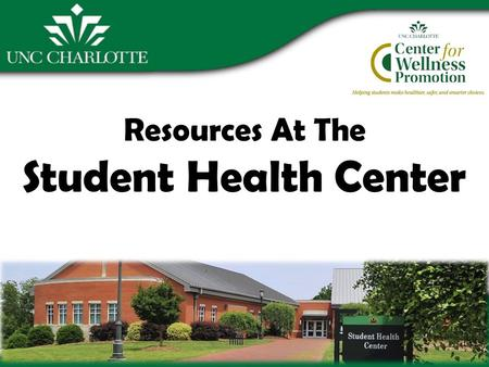 Resources At The Student Health Center. Departments in the Student Health Center (SHC) Wellness Promotion Pharmacy Physical Therapy Nutrition Immunizations.