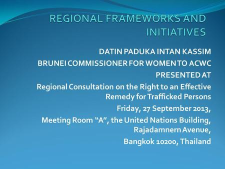 REGIONAL FRAMEWORKS AND INITIATIVES