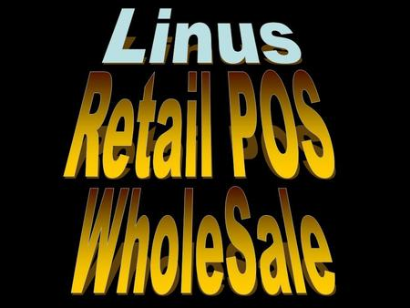 WholeSale Systems Smart Scale Web Ordering Mobilization (Hand Held Computer) Retail POS Linus Retail/Whole Sale Solutions.