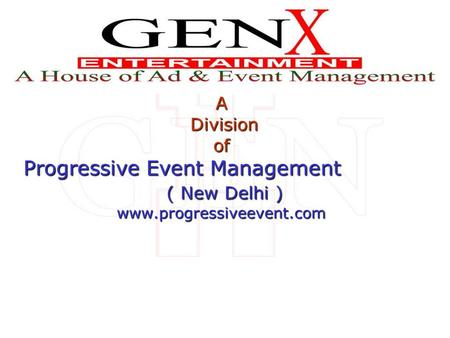 A Division Divisionof Progressive Event Management ( New Delhi ) ( New Delhi )www.progressiveevent.com Creast.