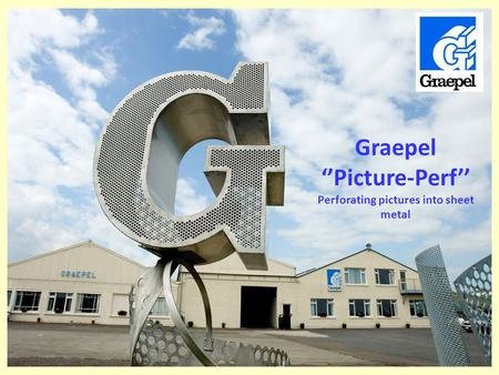Graepel Picture-Perf Perforating pictures into sheet metal.
