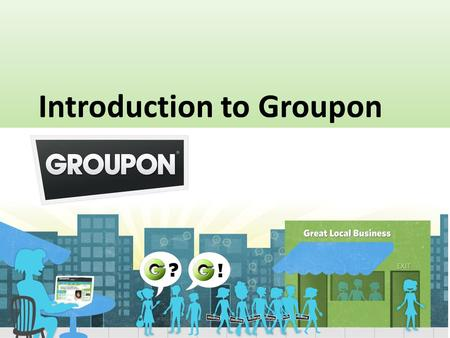 Each day, Groupon features unbeatable deals on the best stuff to do, see, eat, and buy in your city. By promising businesses a minimum number of customers,