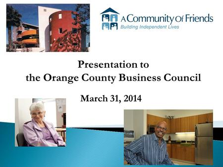 Presentation to the Orange County Business Council March 31, 2014.