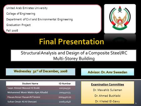 Structural Analysis and Design of a Composite Steel/RC Multi-Storey Building United Arab Emirates University College of Engineering Department of Civil.