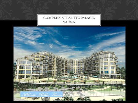 COMPLEX Atlantic Palace, Varna