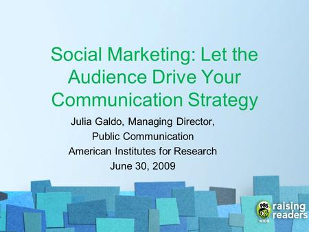 Social Marketing: Let the Audience Drive Your Communication Strategy