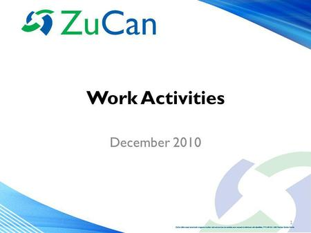 Work Activities December 2010 1. Objectives We will – Discuss the definitions of the activities – The codes in the One-Stop Service Tracking (OSST) system.