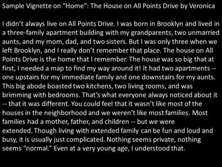 "Sample Vignette on ""Home"": The House on All Points Drive by Veronica"