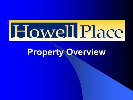 Property Overview. Howell Place 200-acre tract of North Baton Rouge land that has been transformed from unused acreage to a multi-use commercial and industrial.