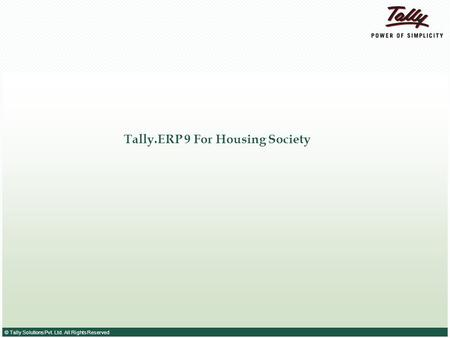 Tally.ERP 9 For Housing Society