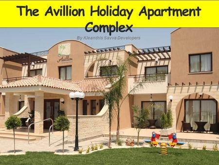 The Avillion Holiday Apartment Complex By Kleanthis Savva Developers.