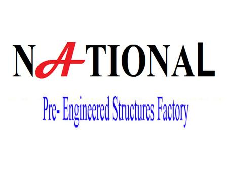 Company Profile National specialized in steel-House technology exploitation, designing, construction, National has had invested 2 million USD at first.