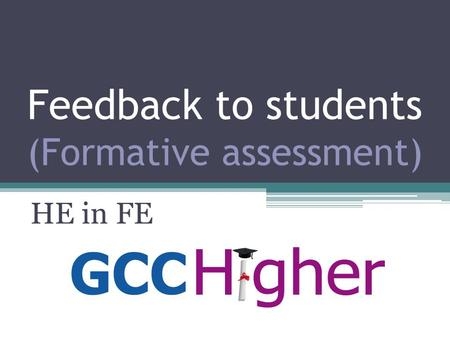Feedback to students (Formative assessment)
