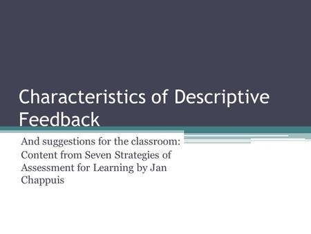 Characteristics of Descriptive Feedback