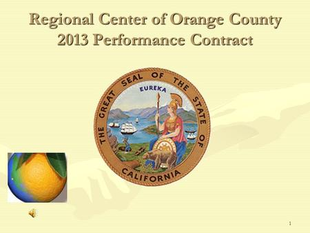 1 Regional Center of Orange County 2013 Performance Contract.