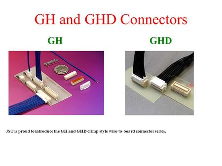 GH and GHD Connectors GH GHD