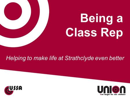 Being a Class Rep Helping to make life at Strathclyde even better.