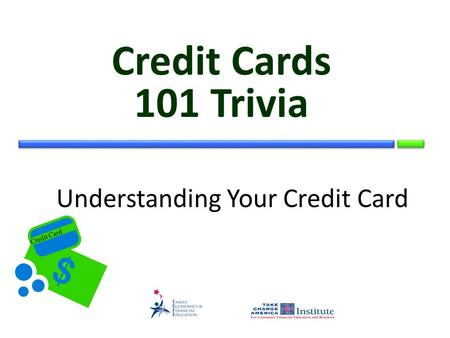Credit Card Understanding Your Credit Card Credit Cards 101 Trivia.