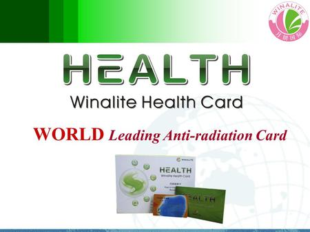 WORLD Leading Anti-radiation Card. What is Radiation? Radiation is a process where energy emitted by one body travels in a straight line through a medium.