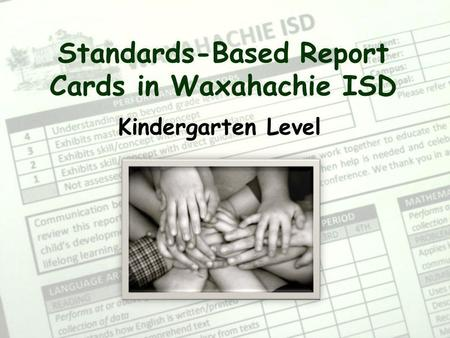Standards-Based Report Cards in Waxahachie ISD