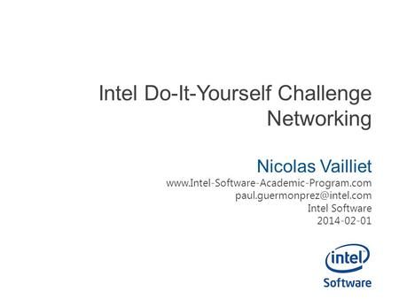 Intel Do-It-Yourself Challenge Networking