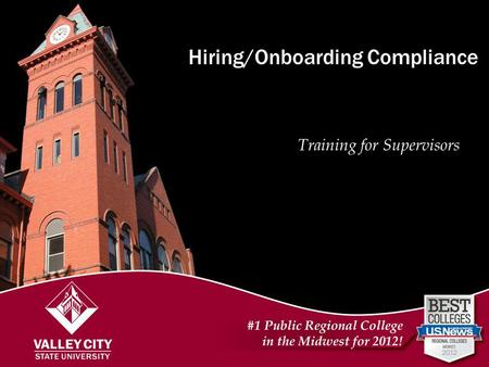 Hiring/Onboarding in Compliance Meetings with Supervisors Hiring/Onboarding Compliance Training for Supervisors.