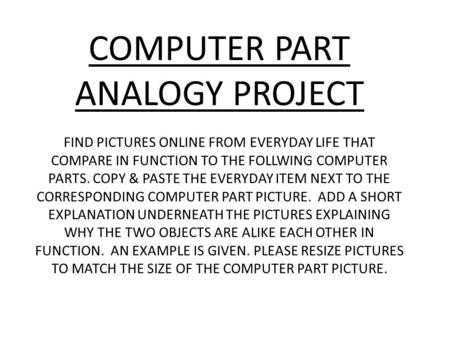 COMPUTER PART ANALOGY PROJECT