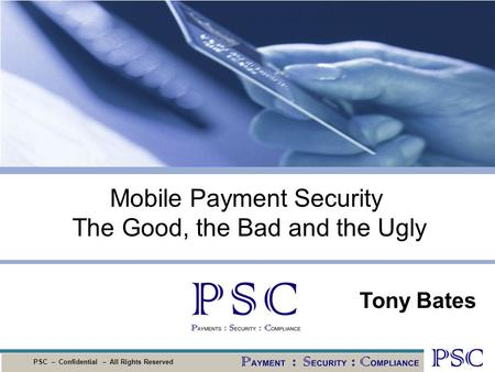 Mobile Payment Security The Good, the Bad and the Ugly