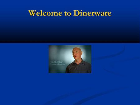 Welcome to Dinerware.