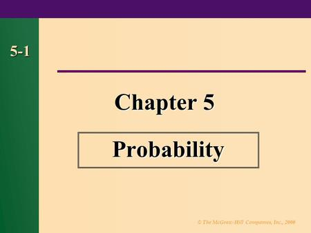 5-1 Chapter 5 Probability 1.