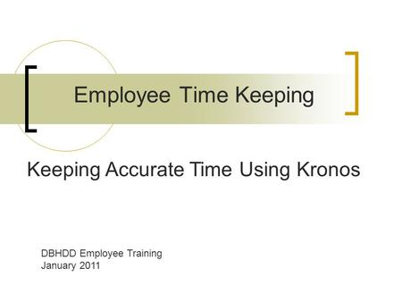 Employee Time Keeping Keeping Accurate Time Using Kronos