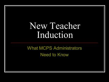 What MCPS Administrators Need to Know