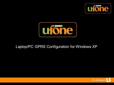 Laptop/PC GPRS Configuration for Windows XP. Ways of Connecting your laptop 1.Using Bluetooth 2.Using data cable 3.Using infrared link.