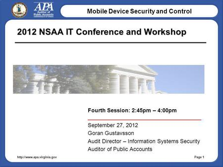 Mobile Device Security and Control  2012 NSAA IT Conference and Workshop Fourth Session: 2:45pm – 4:00pm _____________________________________.