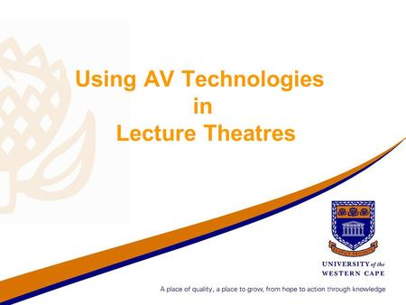 Using AV Technologies in Lecture Theatres. What is the Crestron? It is a touch screen device used to operate teaching and learning technologies All computing.