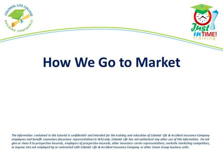 How We Go to Market INSTRUCTOR NOTE: