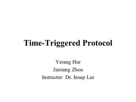 Time-Triggered Protocol