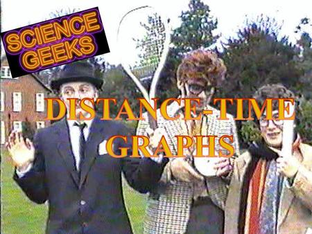 DISTANCE-TIME GRAPHS z A straight line shows an object moving at a constant speed! z The steeper the line, the faster the object is moving! Work out.
