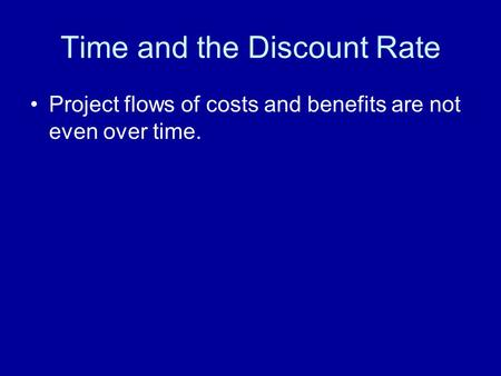 Time and the Discount Rate