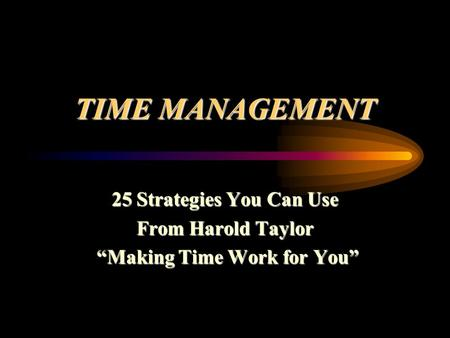 """Making Time Work for You"""