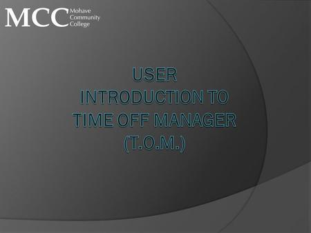 USER Introduction to time off manager (T.O.M.)