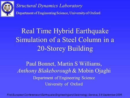 Structural Dynamics Laboratory Department of Engineering Science, University of Oxford First European Conference on Earthquake Engineering and Seismology,