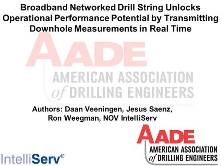 Broadband Networked Drill String Unlocks Operational Performance Potential by Transmitting Downhole Measurements in Real Time Authors: Daan Veeningen,