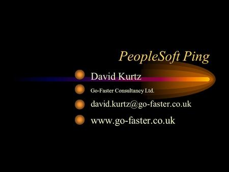 PeopleSoft Ping David Kurtz